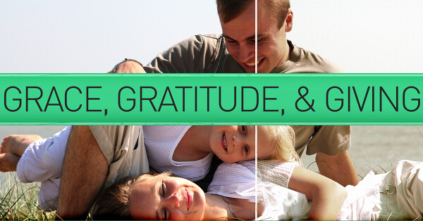 Series: Grace, Gratitude, and Giving