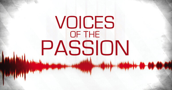 Series: Voices of the Passion
