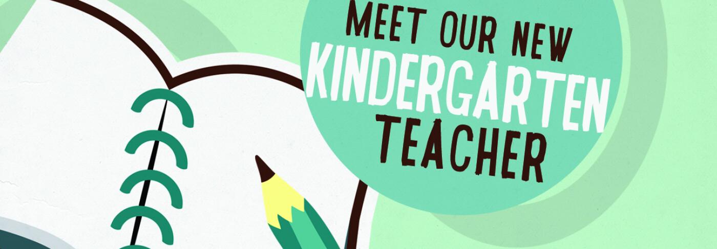 New Kindergarten Teacher