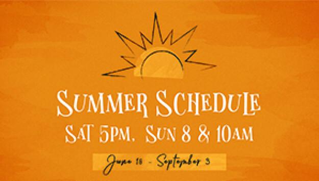 Summer Worship Schedule